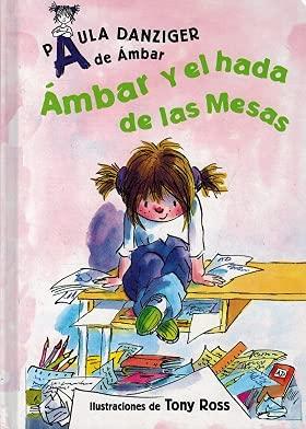 9788420469362: A DE AMBAR. AMBAR Y EL HADA DE LAS MESAS
