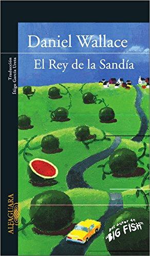 9788420469379: EL REY DE LA SANDIA (LITERATURAS)