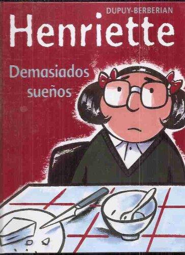 9788420469546: Henriette - demasiados sueños (Alfaguara Juvenil)