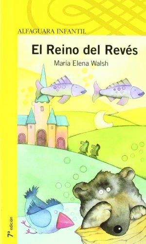 9788420469591: EL REINO DEL REVES (Infantil Amarilla 6 Años)