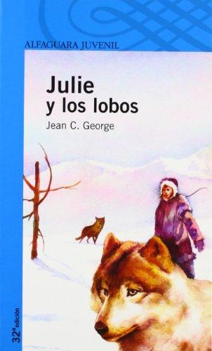 9788420469706: Julie y los lobos (Spanish Edition)