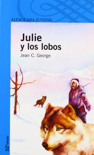 9788420469706: Julie y los lobos (Spanish Edition)