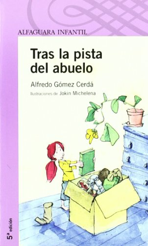 9788420469799: Tras La Pista Del Abuelo/after Grandpa's Clue (Morada) (Spanish Edition)