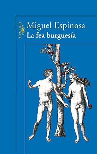 9788420469843: La fea burgues�a