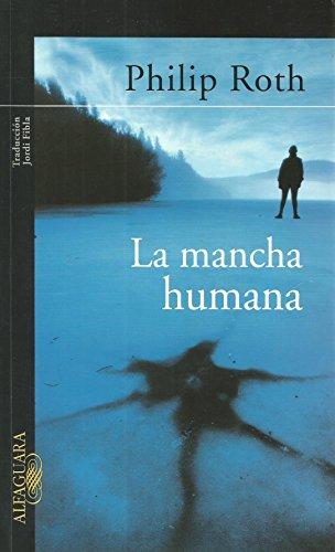 9788420469850: La Mancha Humana