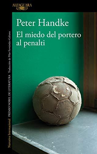 9788420470153: El miedo del portero al penalty (LITERATURAS)