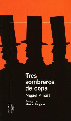 9788420470238: TRES SOMBREROS DE COPA (Infantil Roja 14 Años)