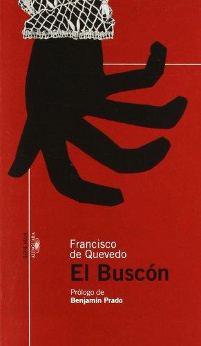 9788420470269: El Buscón