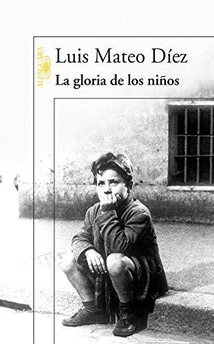 9788420470306: La gloria de los niños (HISPANICA)