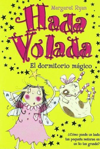 9788420470375: Hada Volada. el Dormitorio Magico