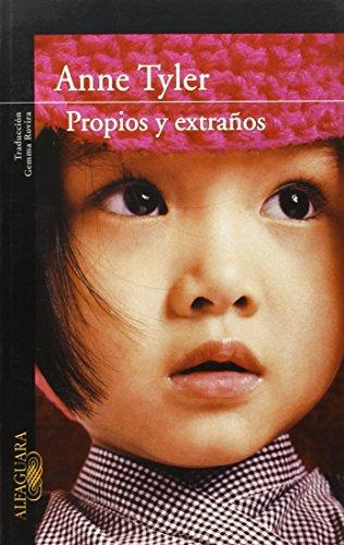 9788420470429: Propios y extraños (Spanish Edition)