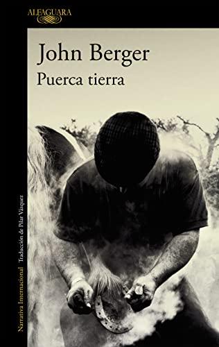 9788420470467: Puerca tierra (De sus fatigas 1) (LITERATURAS)