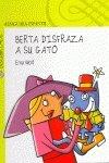 9788420470498: Berta disfraza a su gato (Prelectores (alfaguara))