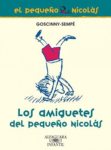 9788420470658: Los amiguetes del pequeño Nicolás (FUERA COLECCION FICCION TRADE)