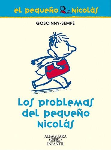 9788420470665: Los problemas del pequeño Nicolás (FUERA COLECCION FICCION TRADE)