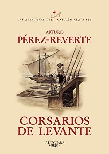 Corsarios de Levante (Spanish Edition): Perez-Reverte, Arturo