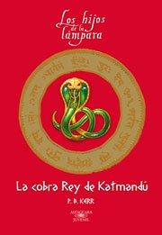 9788420471051: LA COBRA REY DE KATMANDU (Fantasia)
