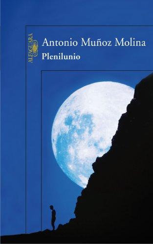 9788420471266: Plenilunio (Hispánica)