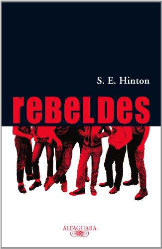 9788420471532: Rebeldes