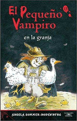 9788420471594: EL PEQUEÑO VAMPIRO EN LA GRANJA 13