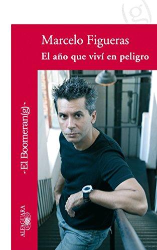 9788420471679: El Ano Que Vivi En Peligro (Spanish Edition)