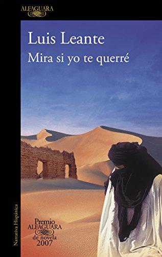 9788420471952: Mira si yo te querré (Premio Alfaguara de novela 2007)