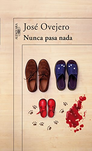 9788420472270: Nunca pasa nada (Nothing Ever Happens) (Spanish Edition)