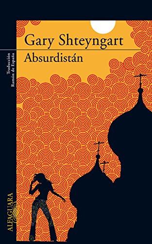 ABSURDISTAN (8420472549) by Gary Shteyngart