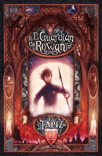 9788420472560: El Guardian De Rowan, El Tapiz (Spanish Edition)