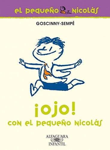 9788420472621: ¡Ojo! con el pequeño Nicolás (FUERA COLECCION FICCION TRADE)