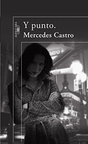 9788420472911: Y punto. (Spanish Edition)