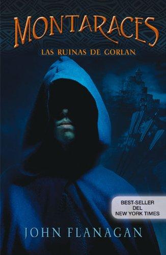 9788420473031: MONTARACES 1. LAS RUINAS DE GORLAN (Alfaguara Juvenil)