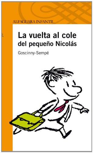 9788420473321: La vuelta al cole del pequeño Nicolás