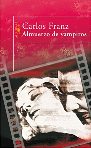 9788420473482: Almuerzo de Vampiros (Alfaguara) (Spanish Edition)