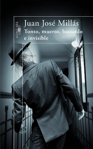 9788420473710: Tonto, muerto, bastardo e invisible (HISPANICA)