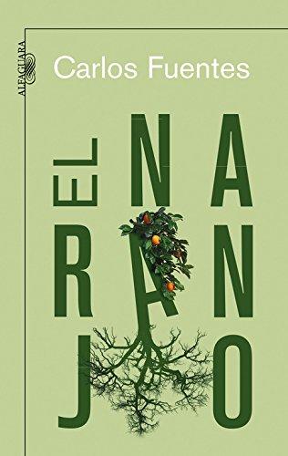 9788420473772: El naranjo