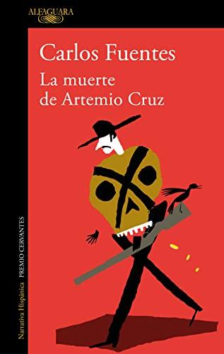 9788420473789: La muerte de Artemio Cruz (Biblioteca Carlos Fuentes)