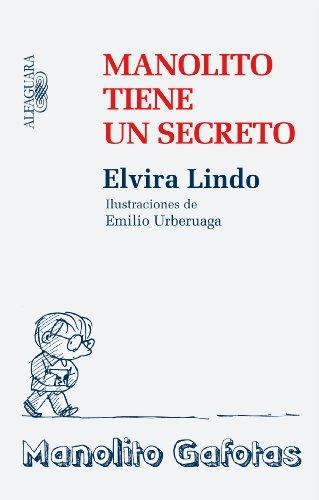 9788420474083: Manolito tiene un secreto (Manolito Gafotas)