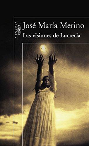 9788420474366: Las visiones de Lucrecia (HISPANICA)