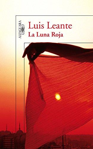 LA LUNA ROJA: LEANTE, Luis (Caravaca De La Crúz, Murcia, 1963)
