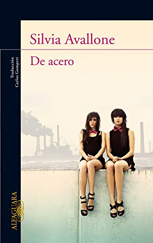 9788420475004: De acero (Spanish Edition)