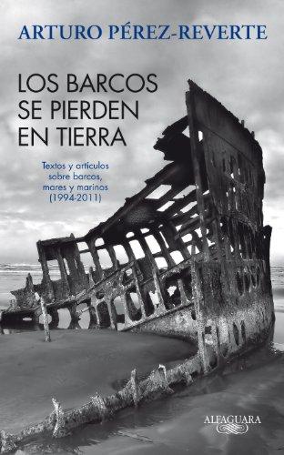 9788420475059: Los barcos se pierden en tierra (Hispánica)