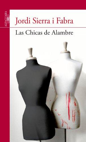 9788420475134: Las Chicas de Alambre (Serie Roja)