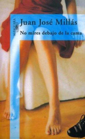 9788420478623: No mires debajo de la cama (Spanish Edition)
