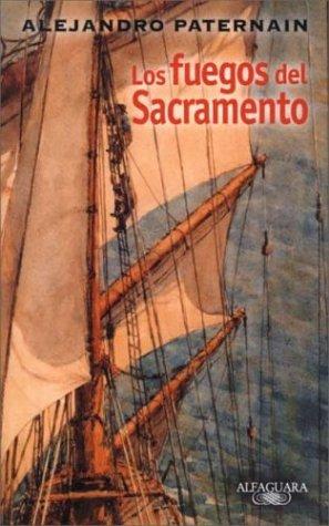9788420478746: Los Fuegos del Sacramento