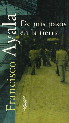 9788420479088: De mis pasos en la tierra (Textos de escritos) (Spanish Edition)