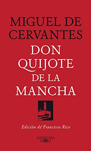 9788420479873: DON QUIJOTE DE LA MANCHA (FRANCISCO RICO)