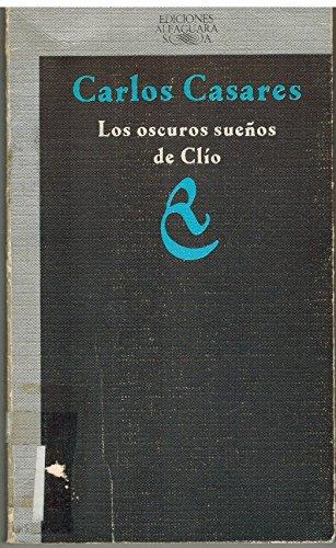 9788420480190: Los Oscuros Suenos De Clio (Spanish Edition)