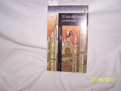 9788420480374: El año del francés (Alfaguara nueva ficción) (Spanish Edition)