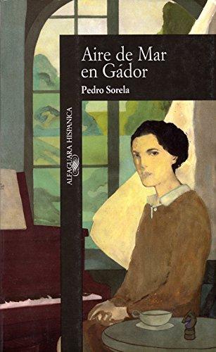 9788420480633: Aire De Mar En Gador (Alfaguara Hispanica) (Spanish Edition)
